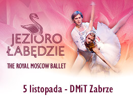 The Royal Moscow Ballet Zabrze