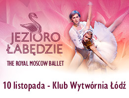 The Royal Moscow Ballet Łódź