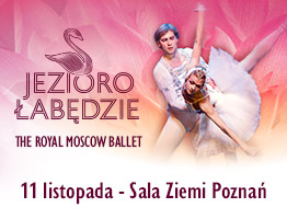The Royal Moscow Ballet Poznań
